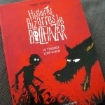 Histoires bizarres de Balthazar Chris Mould
