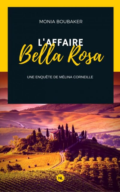 Affaire Bella Rosa Monia Boubaker